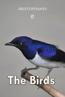 The Birds - Aristophanes