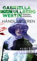 Håndlangeren - Gabriella Ullberg Westin