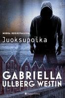 Juoksupoika - Gabriella Ullberg Westin