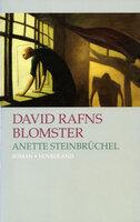 David Rafns blomster - Anette Steinbrüchel