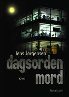 Dagsorden mord - Jens Jørgensen