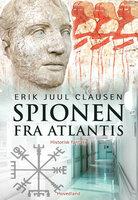 Spionen fra Atlantis - Erik Juul Clausen