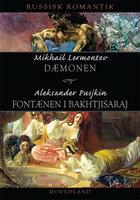 Russisk romantik - Mikhail Lermontov, Aleksander Pusjkin