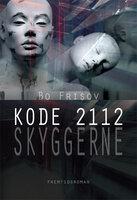 Kode 2112 - skyggerne - Bo Frisov