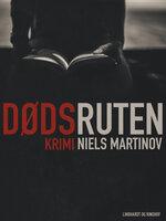 Dødsruten - Niels Martinov