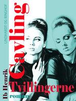 Tvillingerne - Ib Henrik Cavling