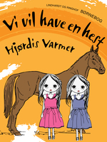 Vi vil have en hest - Hjørdis Varmer