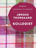 Kollegiet - Jørgen Thorgaard