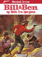 Bill og Ben og Belle fra bjergene - Marshall Grover