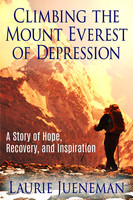 Climbing The Mount Everest of Depression - Laurie Jueneman