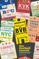 The Football Tourist - Stuart Fuller