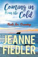 Coming in From the Cold - Jeanne Fiedler