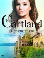 Den eneste ene - Barbara Cartland