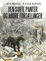 Den sorte panter og andre fortællinger - P. Falk Rønne, Ada Hensel