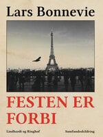 Festen er forbi - Lars Bonnevie