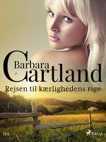 Rejsen til kærlighedens rige - Barbara Cartland