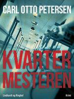 Kvartermesteren - Carl Otto Petersen