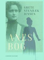 Anes bog - Grete Stenbæk Jensen
