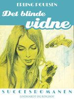 Det blinde vidne - Erling Poulsen
