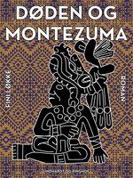 Døden og Montezuma - Fini Løkke