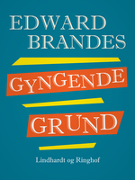 Gyngende grund - Edvard Brandes
