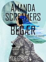 Amanda Screamers begær - Inge Eriksen