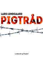 Pigtråd - Lars Lundgaard