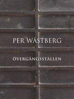 Övergångsställen - Per Wästberg