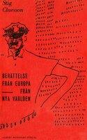 Berättelse från Europa ; Från nya världen : Samlingsutgåva - Stig Claesson