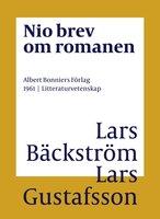 Nio brev om romanen - Lars Gustafsson, Lars Bäckström