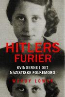 Hitlers furier - Wendy Lower
