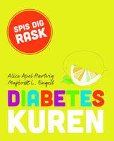 Diabeteskuren - Majbritt L. Engell,Alice Apel Hartvig