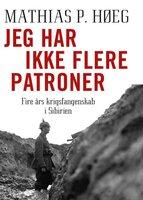 Jeg har ikke flere patroner - Helle Retbøll Carl,Mathias P. Høegh