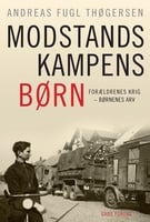 Modstandskampens børn - Andreas Fugl Thøgersen