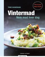 Vintermad Nem mad hver dag - Trine Hahnemann
