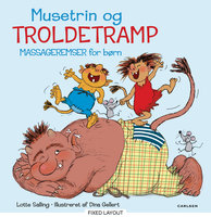 Musetrin & troldetramp - Massageremser for børn - Lotte Salling