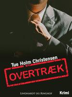 Overtræk - Tue Holm Christensen
