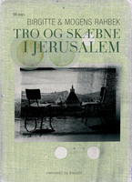 Tro og skæbne i Jerusalem - Mogens Bähncke, Birgitte Rahbek