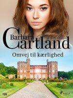 Omvej til kærlighed - Barbara Cartland