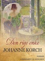 Den rige enke - Johanne Korch