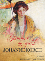 Glimmer og guld - Johanne Korch