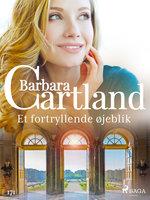Et fortryllende øjeblik - Barbara Cartland