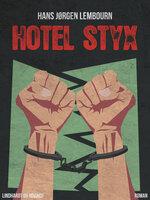 Hotel Styx - Hans Jørgen Lembourn