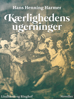 Kærlighedens ugerninger - Hans Henning Harmer