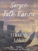 Lykkens land - Jørgen Falk Rønne