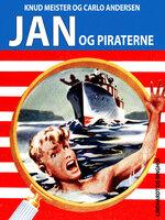 Jan og piraterne - Knud Meister,Carlo Andersen