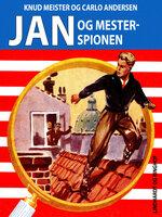 Jan og mesterspionen - Knud Meister, Carlo Andersen