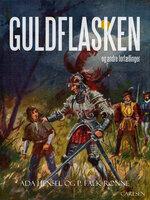 Guldflasken og andre fortællinger - P. Falk Rønne, Ada Hensel