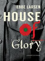 House of Glory - Ebbe Larsen