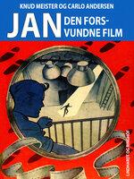 Den forsvundne film - Knud Meister,Carlo Andersen